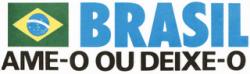 Ufanismo brasileiro - slogan