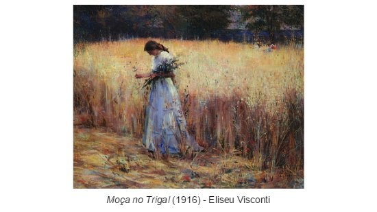 Moça no Trigal - Eliseu Visconti - Impressionismo